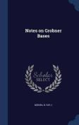 Notes on Grobner Bases