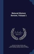 Natural History Review, Volume 1
