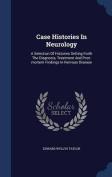 Case Histories in Neurology