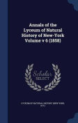 Annals of the Lyceum of Natural History of New-York Volume V 6