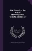 The Journal of the British Homoeopathic Society, Volume 15