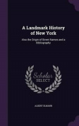 A Landmark History of New York
