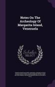 Notes on the Archeology of Margarita Island, Venezuela