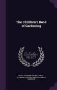 The Children's Book of Gardening