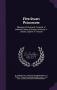 Five Stuart Princesses