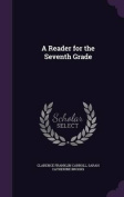 A Reader for the Seventh Grade