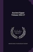 Ancient Egypt Volume 1914-17
