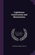 Lighthouse Construction and Illumination;