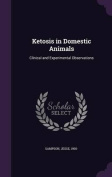 Ketosis in Domestic Animals