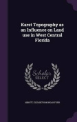 Karst Topography as an Influence on Land Use in West Central Florida