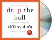 Drop the Ball [Audio]