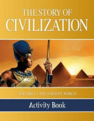 The Story of Civilization Activity Book
