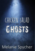 Chicken Salad and Ghosts