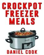 Crockpot Freezer Meals - 2nd Edition