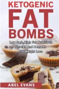 Ketogenic Fat Bombs