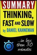Summary: Thinking Fast and Slow