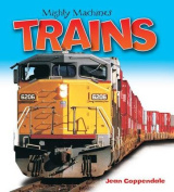 Trains (Mighty Machines