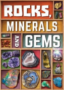 Rocks, Minerals and Gems