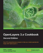 Openlayers 3.X Cookbook Second Edition