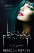 Blood Empire: Blood Princess