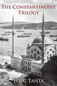 The Constantinople Trilogy