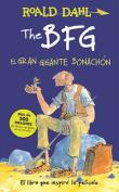 The Bfg - El Gran Gigante Bonachon / The Bfg [Spanish]
