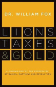 Lions, Taxes and Gold
