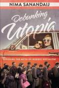 Debunking Utopia