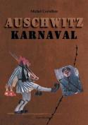 Auschwitz Karnaval [FRE]