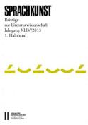 Sprachkunst. Beitrage Zur Literaturwissenschaft / Sprachkunst Jahrgang Xliv2013 1. Halbband [GER]
