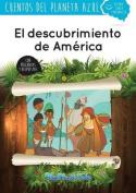 El Descubrimiento de America [Spanish]