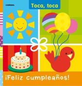 Feliz Cumpleanos! (Toca Toca) [Board book] [Spanish]
