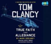 Tom Clancy True Faith and Allegiance  [Audio]