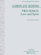 Two Songs: Love and Spirit