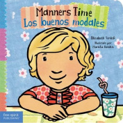 Manners Time / Los Buenos Modales (Toddler Tools) [Board book]