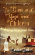 Ghosts of Magnificent Children