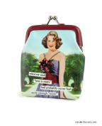 "whoever said ""less is more"" had probably never had quite enough ""more"" Coin Purse by anne taintor"