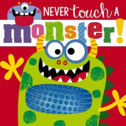 Never Touch a Monster [Board book]
