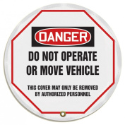 """Accuform Signs KDD811 STOPOUT Vinyl Steering Wheel Message Cover, OSHA-Style Legend """"DANGER DO NOT OPERATE OR MOVE VEHICLE - THIS COVER MAY ONLY BE REMOVED BY authorised PERSONNEL"""", 41cm Diameter, Red/Black on White"""