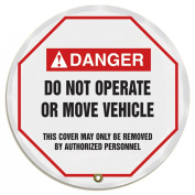 """Accuform Signs KDD736 STOPOUT Vinyl Steering Wheel Message Cover, ANSI-Style Legend """"DANGER DO NOT OPERATE OR MOVE VEHICLE - THIS COVER MAY ONLY BE REMOVED BY authorised PERSONNEL"""", 60cm Diameter, Red/Black on White"""