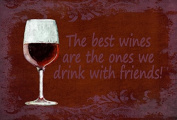 The best wines are the ones we drink with friends Fabric Placemat SB3068PLMT