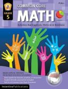 Incentive Publication Math Gr 5 Common Core Reinforcement Activities