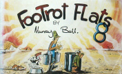 FooTrot Flats 8 [Paperback]