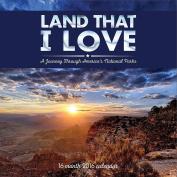 Land That I Love 2016 Wall Calendar by MAC Wholesale