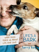 Life's a Bark Book by Sourcebooks