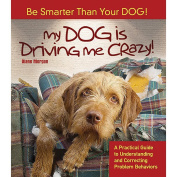 My Dog Is Driving Me Crazy Book by TFH Publications