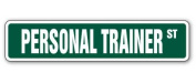 PERSONAL TRAINER Street Sign gym workout fitness gift