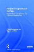 Forgotten Agricultural Heritage