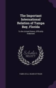The Important International Relation of Tampa Bay, Florida