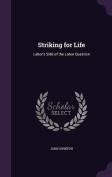 Striking for Life